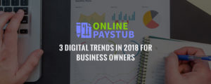3 Digital trends in 2018 for Business Owners