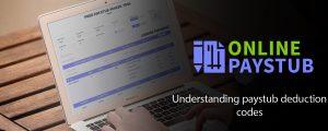 Understanding paystub deduction codes