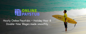 Calculate Wages smoothly with Hourly Online Paystubs