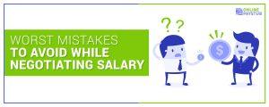 Salary Negotiation Common mistakes