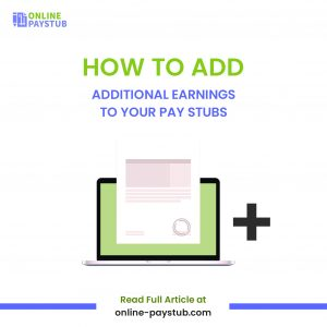 How to add additional earnings to your pay stubs